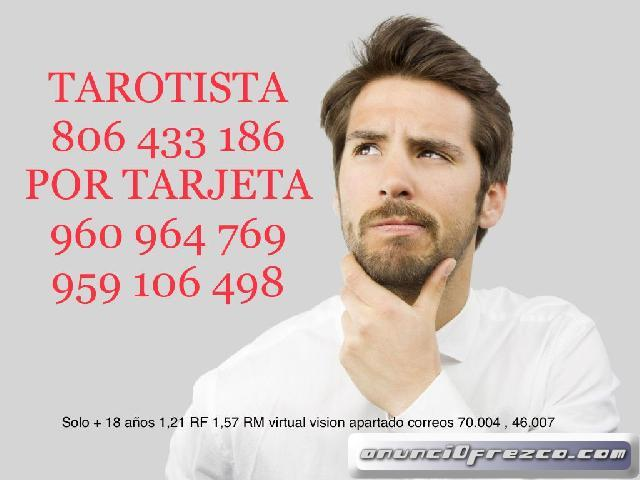 VIDENTE 959 106 498 VISA BARATA 806 433 186 Tarotista
