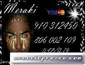 MERAKI 5€ 15 min.7€ 20 min.9€ 30min. 910312450-806 002 109 vidente y tarotista