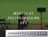 MÁSTER DE POSPRODUCCIÓN Y VFX