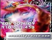 Visa 4€ 15 min. 910312450 / 806002109 : 0,42/0,79 cm € min Tarot,Videntes Naturales, Numerología, Al