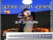 910311422-806002128 GRAN SUPER OFERTA TODA VISA 4€ 15 min. 6€ 20 min.