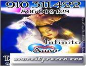 910311422-806002128 Promoción Tarot  visa 4€ 15 min.6€ 20min .