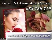 Tarot del Amor Ana Celeste tu Vidente de Confianza .......