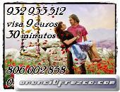 Oferatas de visas  932933512 visa  de 12 € 45 min y 806002858 a 0.42 €/m