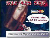 Línea 806 por 0,42 cm. Tarot Visa desde 10€ 30 minutos.