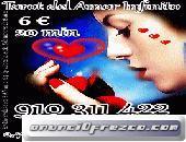 ATENCIÓN LAS 24 HRS 4€ 15 min VIDENTES DEL AMOR 910311422 -806002 128