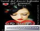 TAROTISTAS DEL AMOR A SU SERVICIO LAS 24 HORAS 910311422-806002128 Visa 9 € 30min. 806002128 / 91031