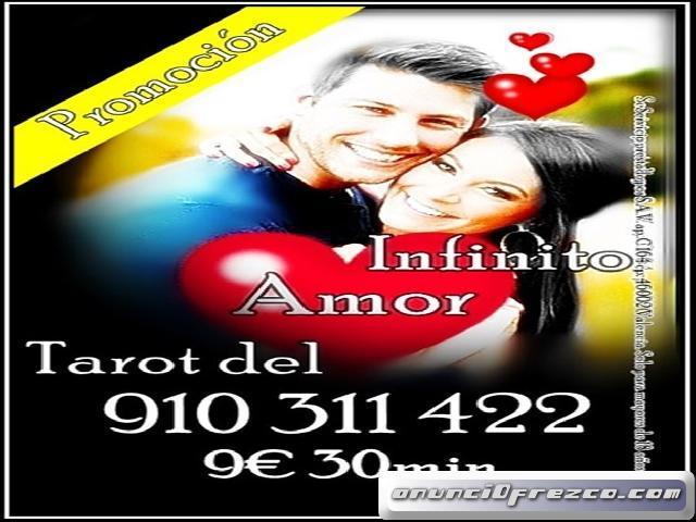 OFERTAS EN TAROT DEL AMOR INFINITO 4€ 15min/ 6€ 20min/9€ 30min/ 12€ 45min 910311422-806002128 LAS 24