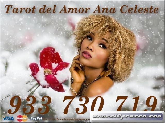 Tarot del Amor 6 euros/10m. Ana Celeste tu Vidente de Confianza