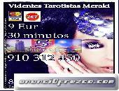 Elige un Tarot Directo y Fiable 910 312 450 ofertas toda Visa 7€ 25min 806 002 109
