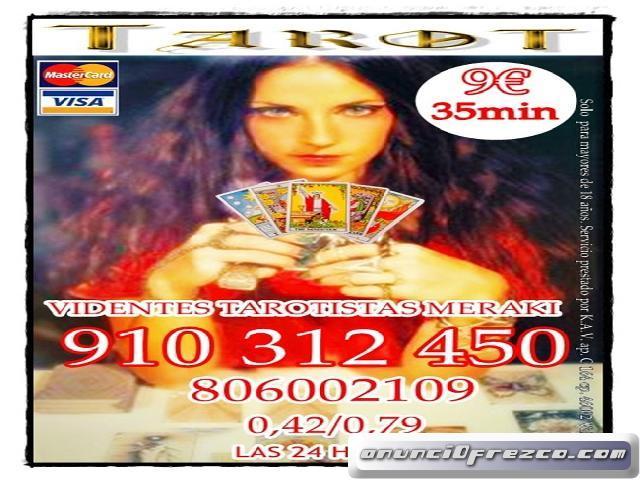 Tarot Visa Meraki 12€ 45min. Decídete a descubrir tu destino en una sola llamada. 910 312 450-806 00