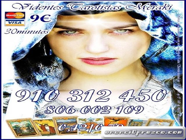 Tarotistas Expertas en el Amor Visa 4euros 15 minutos las 24 horas 806002109-910312450
