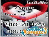 910 311 422 / 806 002 128 TAROT DEL AMOR   4 € 15 min.